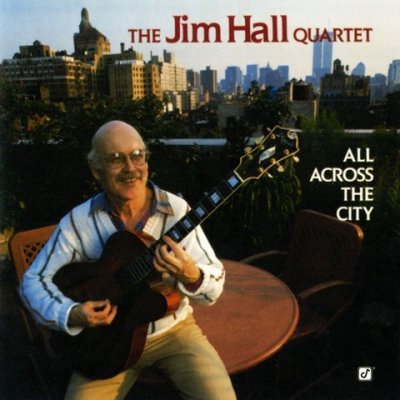 The Jim Hall Quartet - All Across The City (2003) DVD-Audio