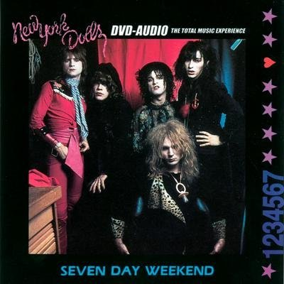 New York Dolls - Seven Day Weekend (2001) DVD-Audio