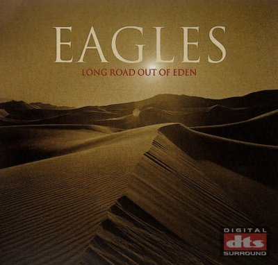 Eagles - Long Road Out Of Eden (2007) DTS 5.1