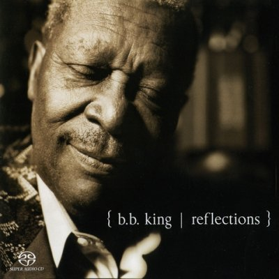 B.B. KING - Reflections (2003) DVD-Audio
