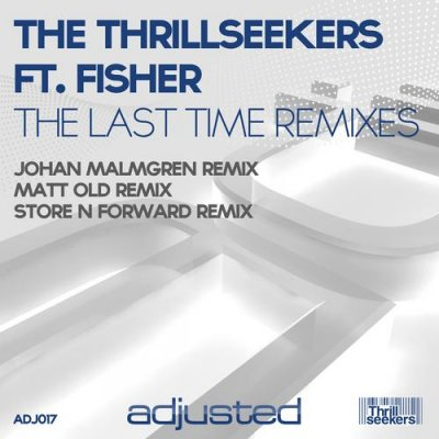 The Thrillseekers feat. Fisher / The Last Time (2012 Remixes) (2011) Flac