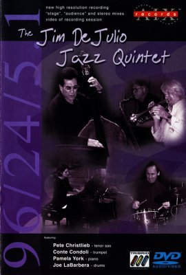 The Jim DeJulio - Jazz Quintet (2002) DVD-Audio