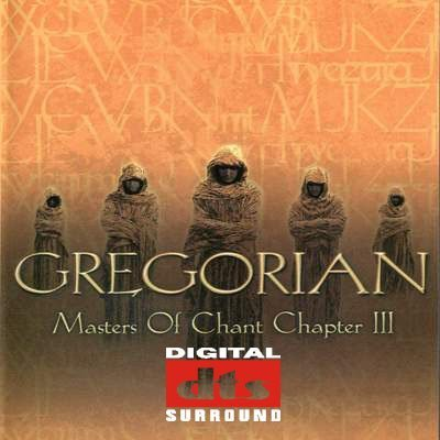 Gregorian - Master Of Chant Chapter III (2002) DTS 5.1