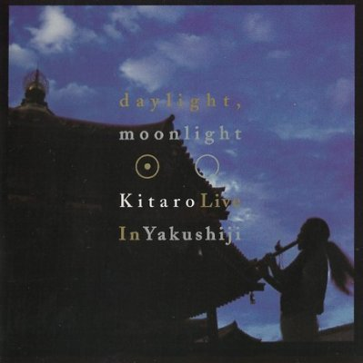 Kitaro - Daylight, Moonlight: Kitaro Live In Yakushiji (2003) SACD-R