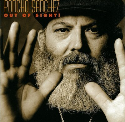 Poncho Sanchez - Out Of Sight! (2003) SACD-R