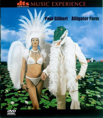 Paul Gilbert - Alligator Farm (2001) DVD-Audio