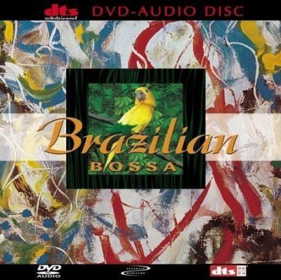 VA - Brazilian Bossa (2001) DVD-Audio