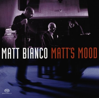 Matt Bianco - Matt's Mood (2004) DVD-Audio