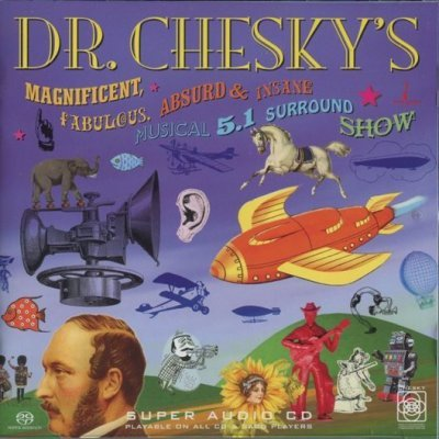 Dr. Chesky & His Band of Maniacs - Dr. Chesky's 5.1 Surround Show (2004) DVD-Audio