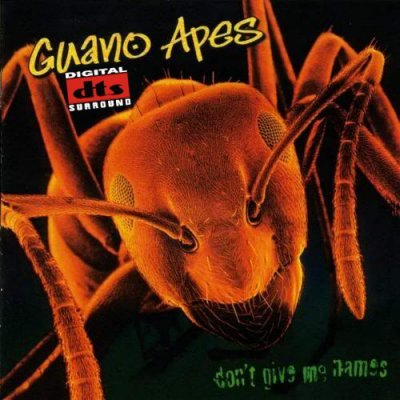 Guano Apes - Don't Give Me Names (2000) DTS 5.1