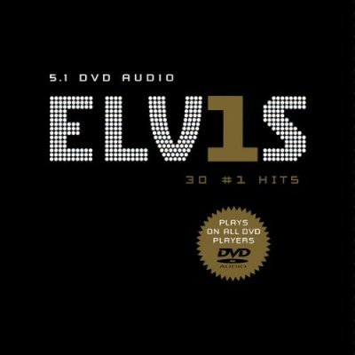 Elvis Presley - Elvis 30 # 1 Hits (2002) DVD-Audio