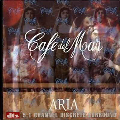 Cafe Del Mar - Aria Vol.1 (1997) DTS 5.1