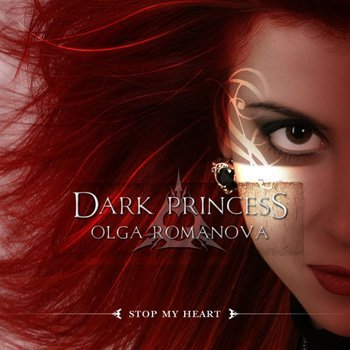Olga Romanova - Dark Princess - Stop My Heart (2006) DTS 5.1