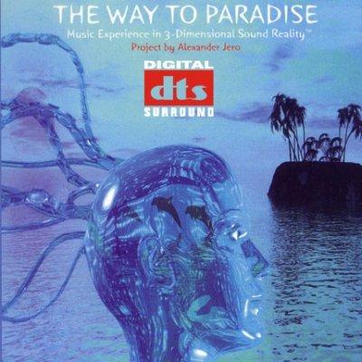 Alexander Jero - The Way To Paradise (2008) DTS 5.1
