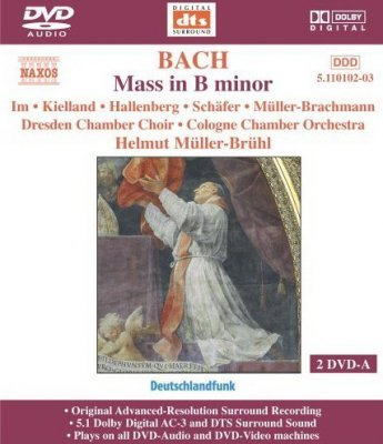 Johann Sebastian Bach - Mass In B Minor (2005) DVD-Audio