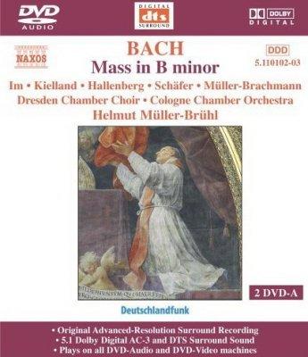 Johann Sebastian Bach - Mass In B Minor (2005) DVD-Audio