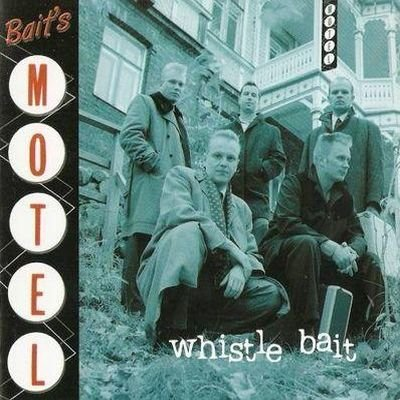 Whistle Bait - Bait's Motel (2001) FLAC