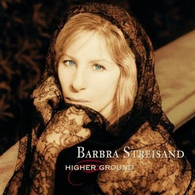Barbra Streisand - Higher Ground (1997) FLAC