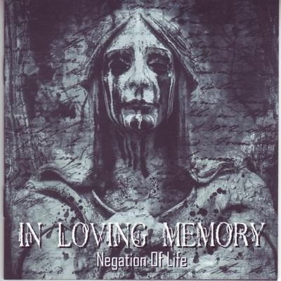 In Loving Memory - Negation Of Life (2011) FLAC