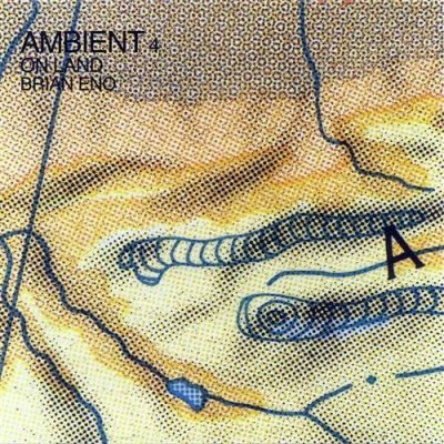Brian Eno - Ambient 4: On Land (1982) DTS 5.1