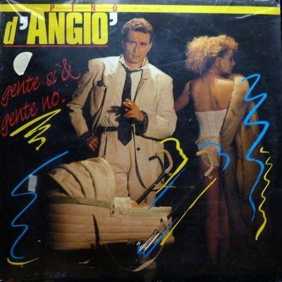 Pino d'Angio - Gente Si' & Gente No (1988) FLAC