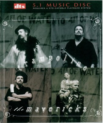 The Mavericks - Trampoline (1998) DTS 5.1