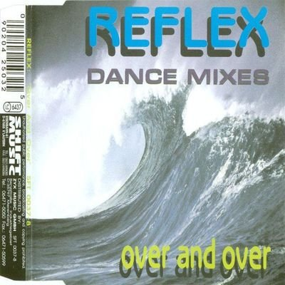 Reflex - Over And Over (Dance Mixes) (1994) FLAC