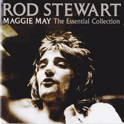 Rod Stewart - Maggie May The Essential Collection 2CD (2012) FLAC