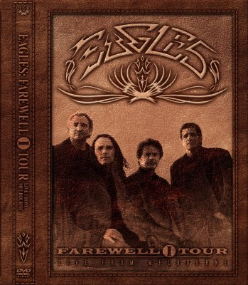 The Eagles - Farewell 1 Tour - Live from Melbourne (2005) DTS 5.1