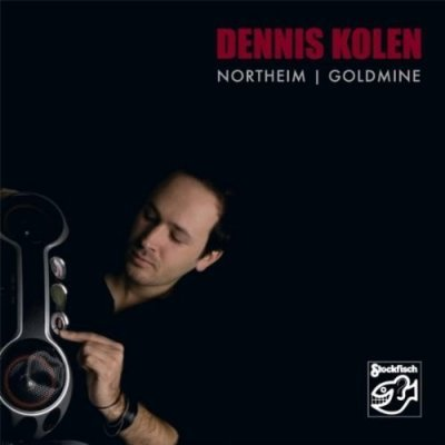 Dennis Kolen - Northeim   Goldmine (2010) SACD-R