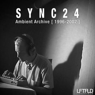 Sync24 - Ambient Archive 1996-2002 (2012) FLAC