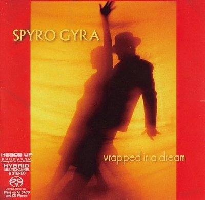 Spyro Gyra - Wrapped In A Dream (2006) DTS 5.1