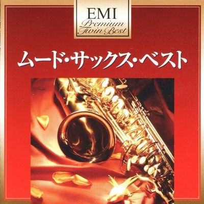 VA - EMI Premium Twin Best: Mood Sax Best (2010) FLAC