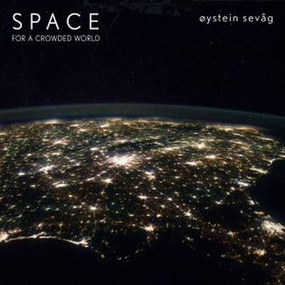 Oystein Sevag - Space For A Crowded World (2012) FLAC