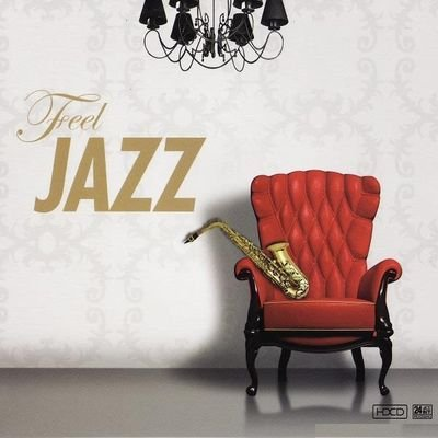 VA - Feel Jazz (2011) FLAC