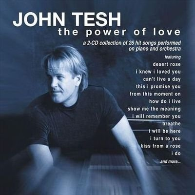 John Tesh - The Power Of Love (2002) FLAC