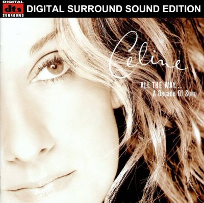 Celine Dion - All The Way... A Decade Of Song (2000) DTS 5.1
