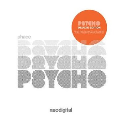 Phace - Psycho (Deluxe Edition) (2013) FLAC