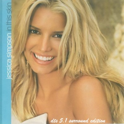 Jessica Simpson - In This Skin (2004) DTS 5.1