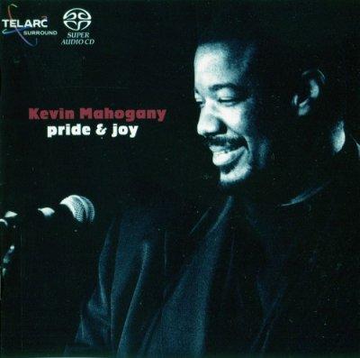 Kevin Mahogany - Pride & Joy (2002) SACD-R