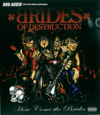 Brides Of Destruction - Here Come The Brides (2004) DVD-Audio