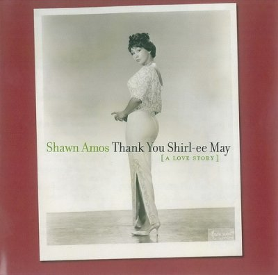 Shawn Amos - Thank You Shirl-Ee May [A Love Story] (2005) DTS 5.1
