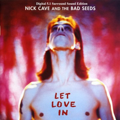 Nick Cave and The Bad Seeds - Let Love In (2011) DTS 5.1
