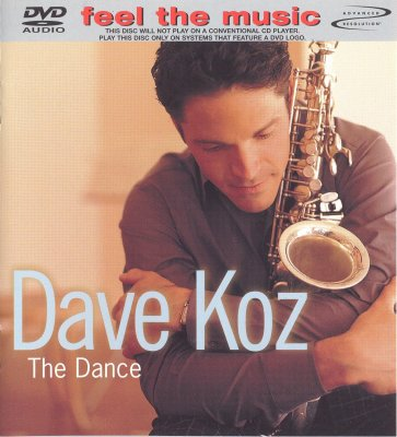 Dave Koz - The Dance (2001) DVD-Audio
