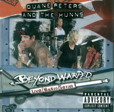 Duane Peters & Hunns - Beyond Warped (Live Music Series) (2005) DVD-Audio