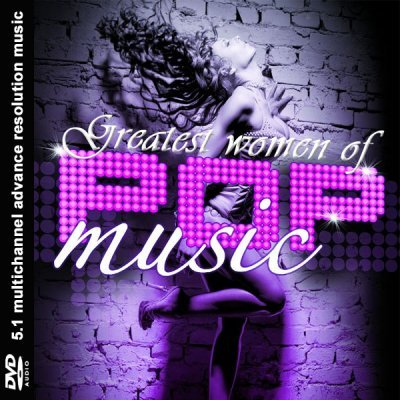 VA - Greatest Women of Pop Music (2009) DVD-Audio