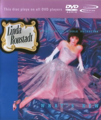 Linda Ronstadt and The Nelson Riddle Orchestra - What's New (2002) DVD-Audio