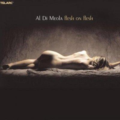 Al Di Meola - Flesh On Flesh (2002) DTS 5.1