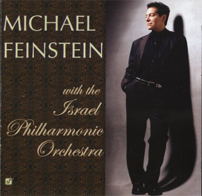 Michael Feinstein - Michael Feinstein With The Israel Philharmonic Orchestra (2003) SACD-R