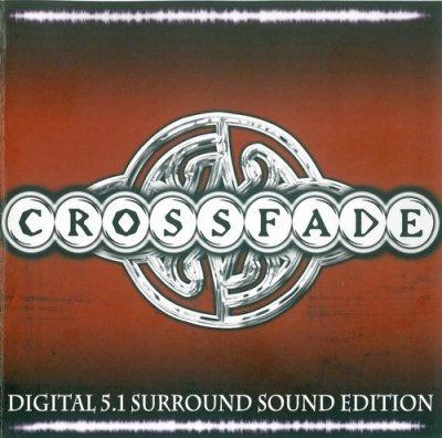 Crossfade - Crossfade (2004) DTS 5.1